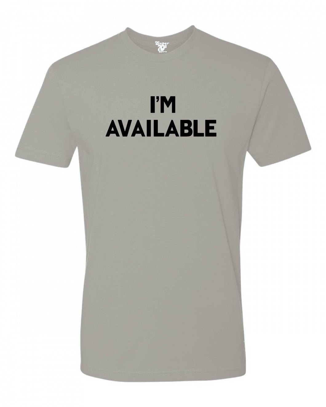 I'm Available Tee