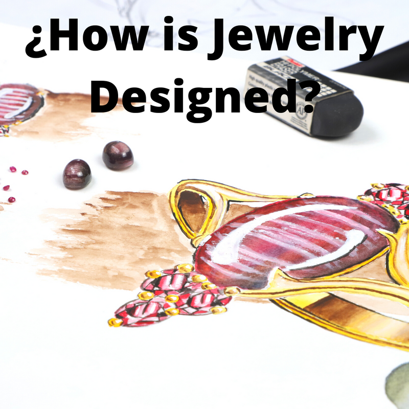 ¿How is Jewelry Designed?