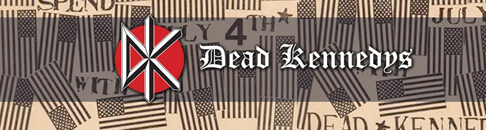 Dead Kennedys Merchandise - tshirs, hoodies, flags, beanies, patches