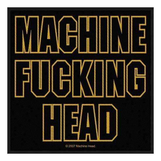 Patch - Machine Head - Machine Fucking Head-Metalomania