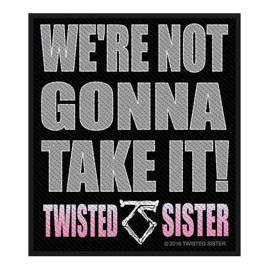 Patch - Twisted Sister - We're not gonna take it-Metalomania