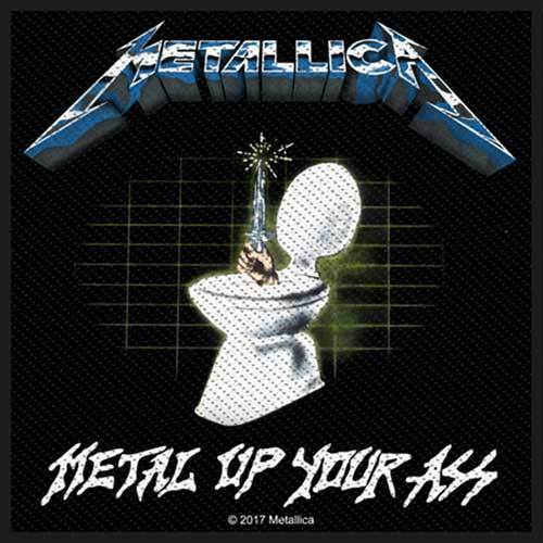 Patch - Metallica - Metal Up Your Ass-Metalomania