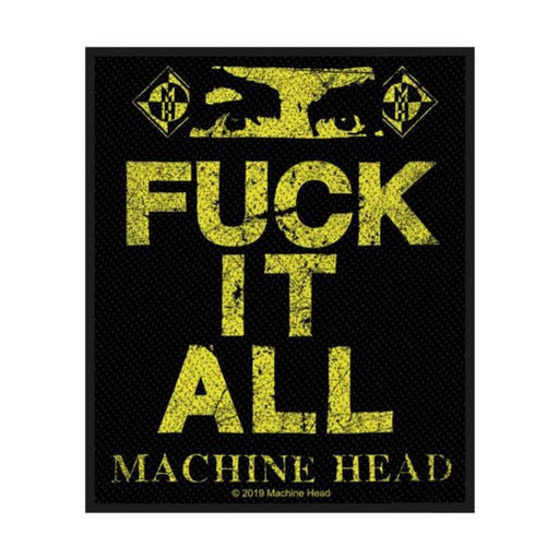 Patch - Machine Head - Fuck it All