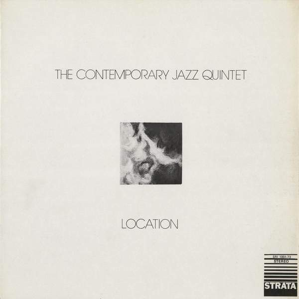 The Contemporary Jazz Quintet - Location (Digital) 180 Proof