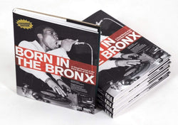 Expanded Edition – Born In The Bronx: A Visual Record of The Early Days of Hip Hop (Hard Cover Book) 1XRun
