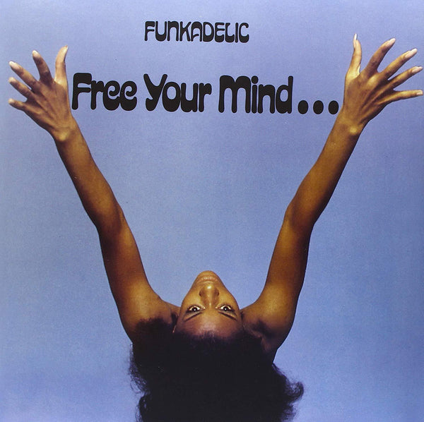 Funkadelic - Free Your Mind...And Your Ass Will Follow (LP - 180 Gram Vinyl) 4 Men With Beards