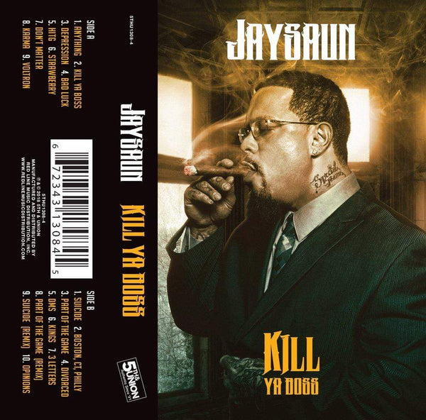 Jaysaun - Kill Ya Boss (Cassette) 5th & Union