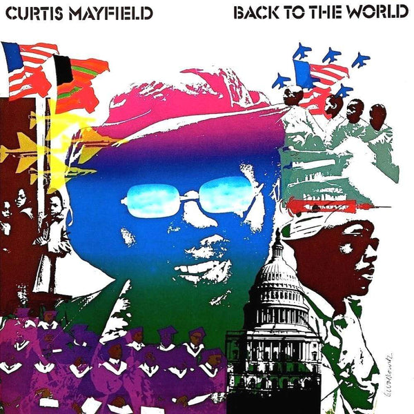 Curtis Mayfield - Back To The World (LP) 8th Records