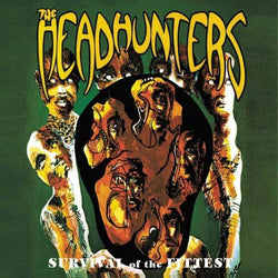 Headhunters  - Survival Of The Fittest (LP) 8th Records