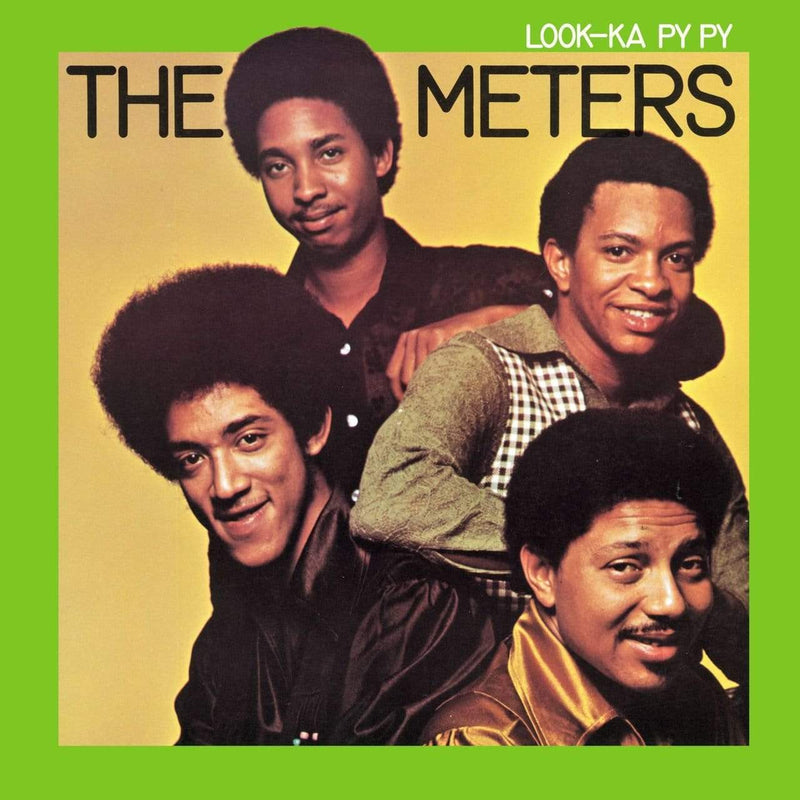 Meters - Look-Ka Py Py (LP) 8th Records