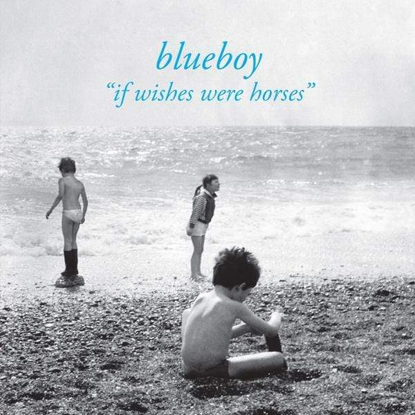 Blueboy - If Wishes Were Horses (LP) A Colourful Storm