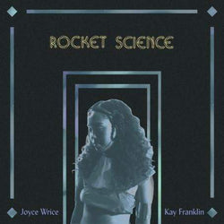 "Joyce Wrice (prod. by Mndsgn) - Rocket Science b/w Play Pretend (7"") Akashik Records"