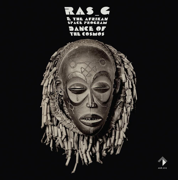 Ras_G & the Afrikan Space Program - Dance Of The Cosmos (LP) Akashik Records
