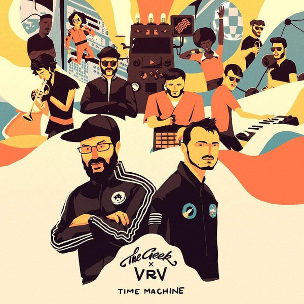 The Geek x Vrv - Time Machine (LP) Allo Floride Artist Services