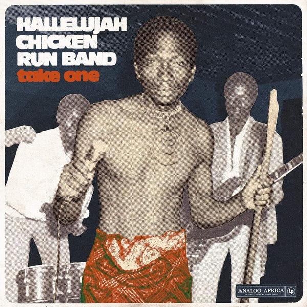 Hallelujah Chicken Run Band - Take One (LP) Analog Africa