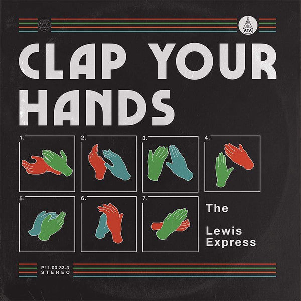 The Lewis Express - Clap Your Hands (LP) ATA Records