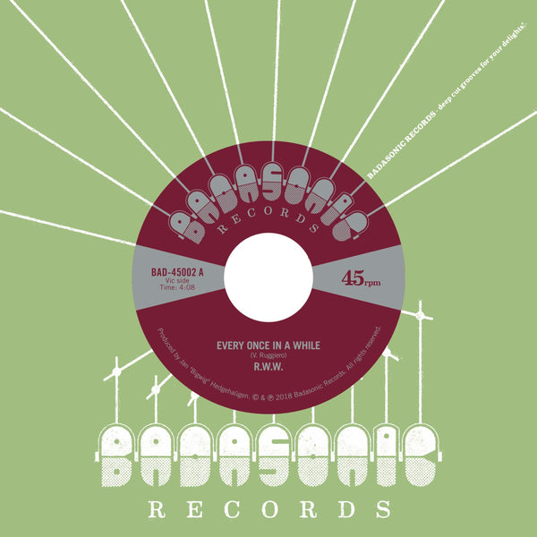"R.W.W. - Every Once In A While b/w Jesse James (7"") Badasonic Records"
