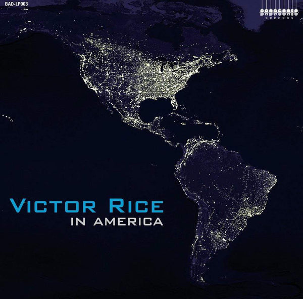Victor Rice - In America (LP) Badasonic Records