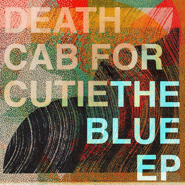 Death Cab for Cutie - The Blue (EP - Limited Edition Blue Vinyl + Download Card) Barsuk Records