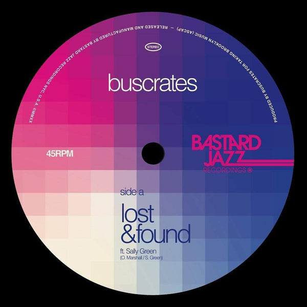 "Buscrates - Lost & Found b/w Cruise Control (7"") Bastard Jazz"