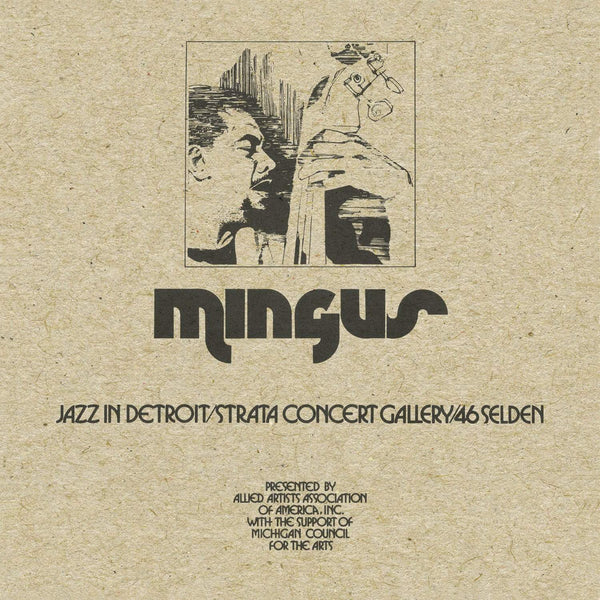 Charles Mingus - Jazz In Detroit / Strata Concert Gallery / 46 Selden (CD) BBE