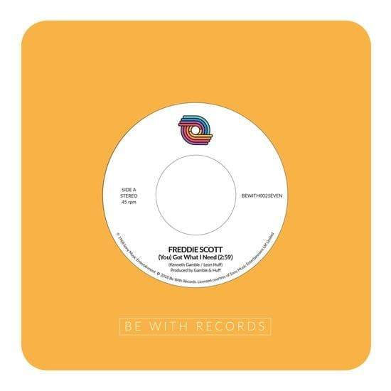 "Freddie Scott - (You) Got What I Need (7"" - Import) Be With Records"