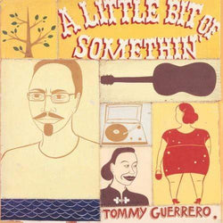 Tommy Guerrero - A Little Bit Of Somethin' (2xLP - Import) Be With Records
