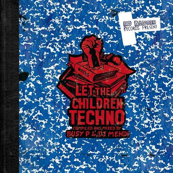 Busy P & DJ Mehdi - Let The Children Techno (2xLP) Because Music