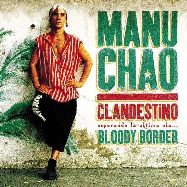 "Manu Chao - Clandestino/Bloody Border: Collectors Edition (2xLP + 10"" + CD) Because Music"