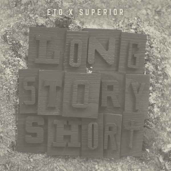Eto & Superior - Long Story Short (CD) Below System Records
