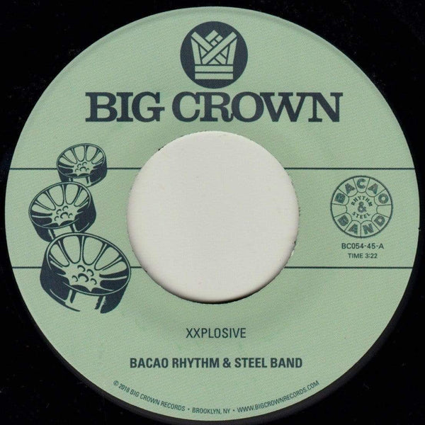 "Bacao Rhythm & Steel Band - XXplosive b/w Burn (7"") Big Crown Records"