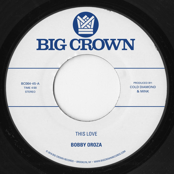 "Bobby Oroza - This Love b/w Should I Take You Home (7"") Big Crown Records"