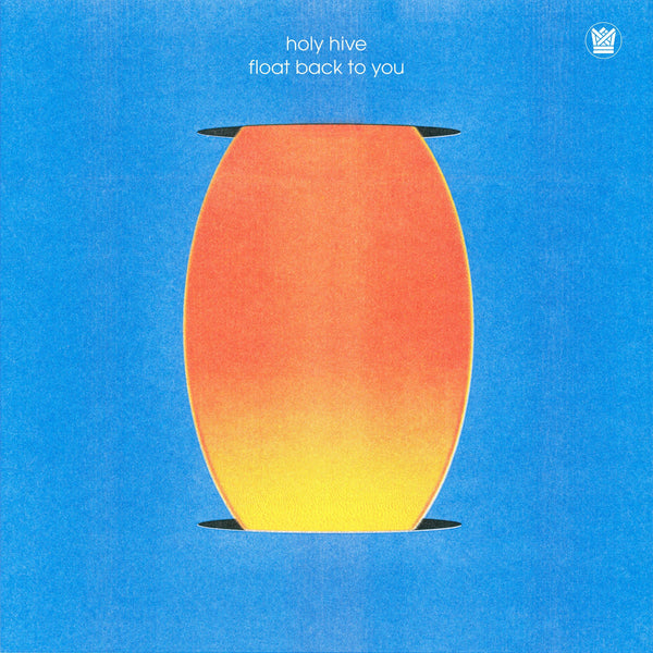 "Holy Hive - Float Back To You (LP - Limited Blue ""Seafoam Wave"" Vinyl) Big Crown Records"