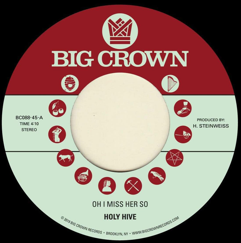 "Holy Hive - Oh I Miss Her So b/w If I Could See Her Now (7"") Big Crown Records"