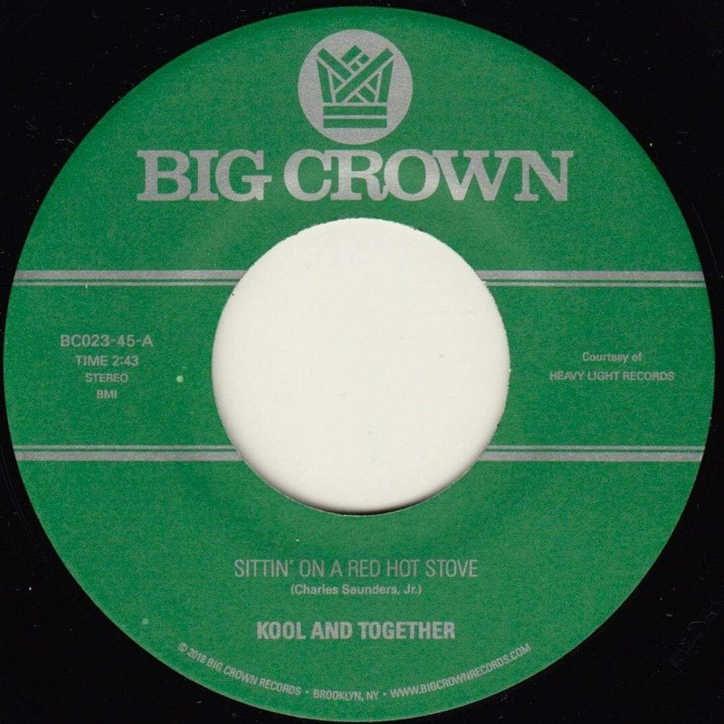 "Kool & Together - Sittin' On A Red Hot Stove b/w Nassau Beat (7"") Big Crown Records"