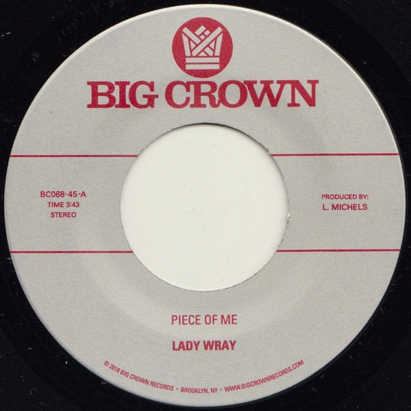 "Lady Wray - Piece Of Me b/w Come On In (7"") Big Crown Records"