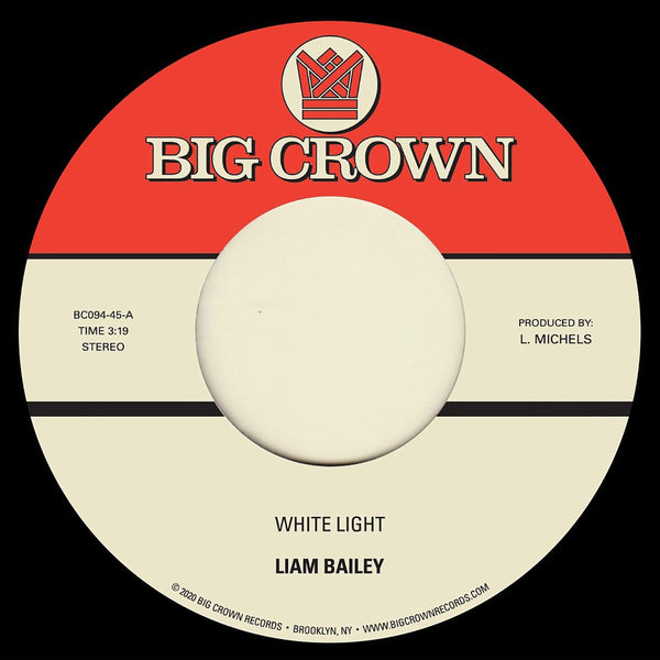 "Liam Bailey - White Light b/w Cold & Clear (7"") Big Crown Records"