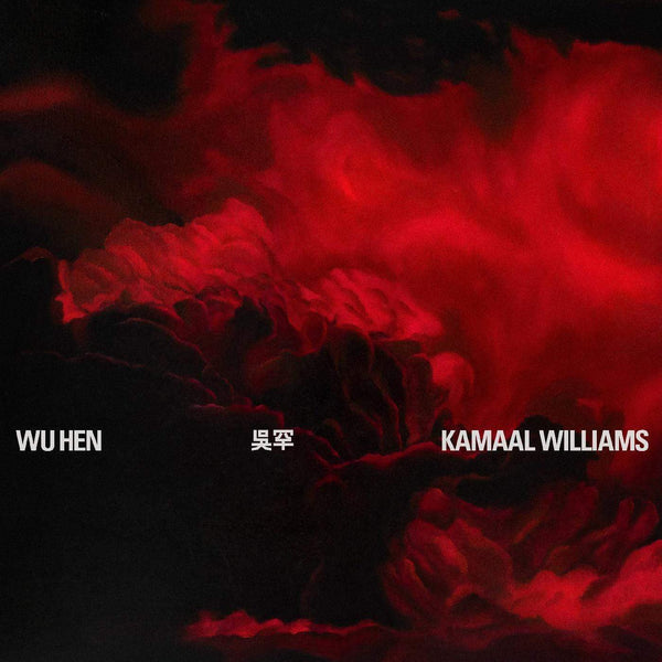 Kamaal Williams - Wu Hen (LP - Limited Red Vinyl) Black Focus Records