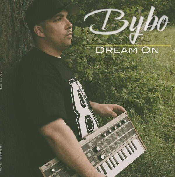 Bybo - Dream On (LP) Born To Shine