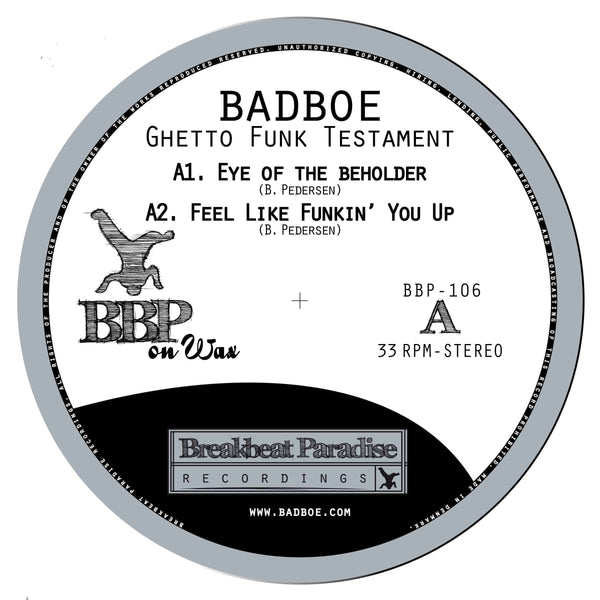 BadboE - Ghetto Funk Testament (EP) Breakbeat Paradise Recordings