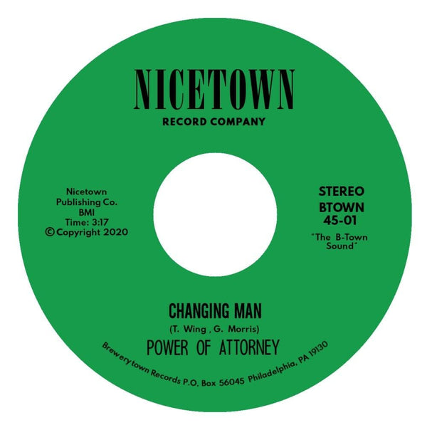 "Power Of Attorney - Changing Man b/w I'm Just Your Clown (7"") Brewerytown Beats"
