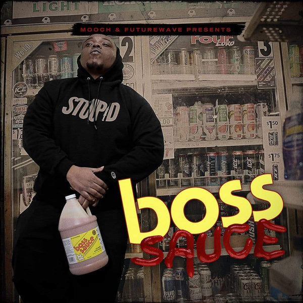 Mooch & Futurewave - Boss Sauce (CD) Brown Bag Money