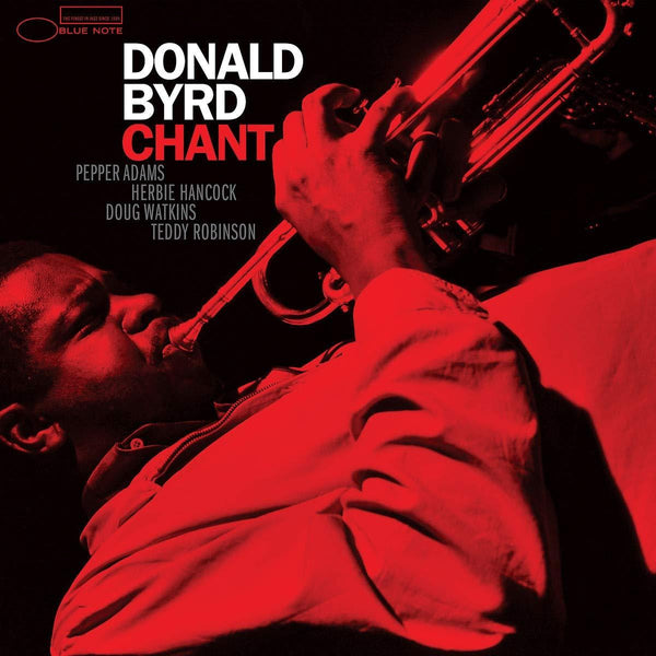 Donald Byrd - Chant (LP - Blue Note Tone Poet Series) Capitol Music Group