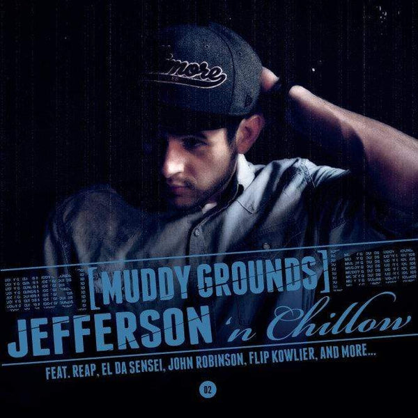 Jefferson 'n Chillow - Muddy Grounds (CD) Catharsis Productions