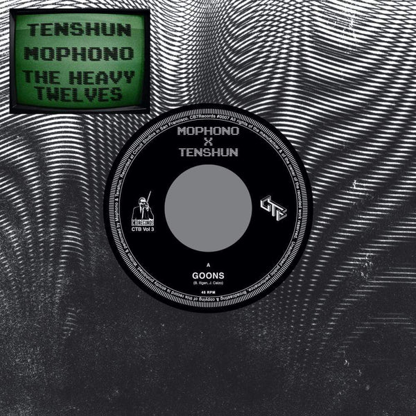 "Mophono, Tenshun, The Heavy Twelves - CTB Vol. 3 Goons (7"") CB Records"
