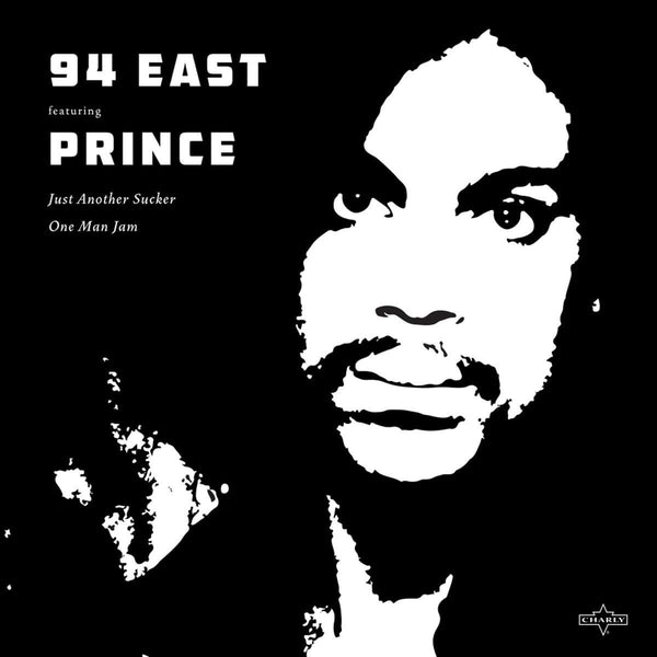 94 East Featuring Prince - Just Another Sucker / One Man Jam (12'') Charly