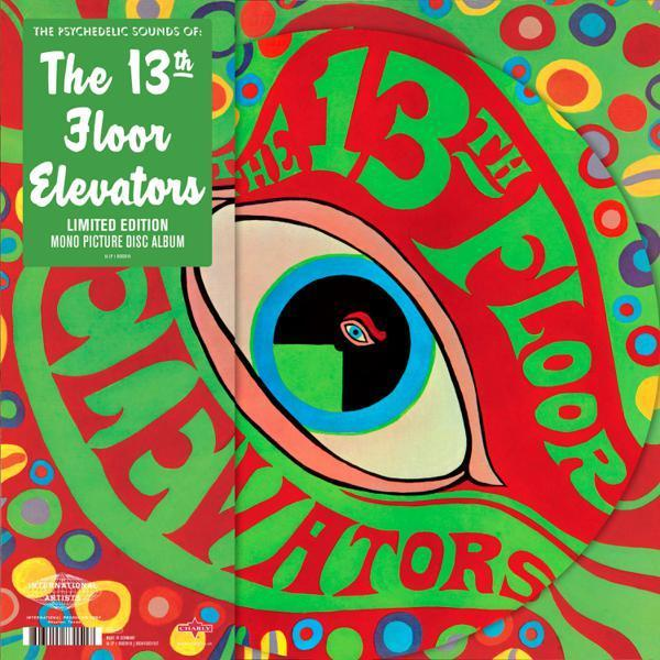 The 13th Floor Elevators - The Psychedelic Sounds of The 13th Floor Elevators (Mono) (LP - Picture Disc) Charly