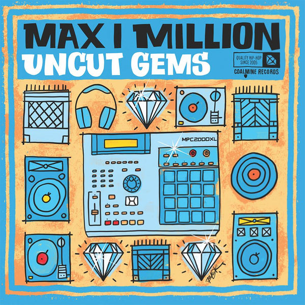 Max I Million - Uncut Gems (LP - Blue w/ White Splatter Vinyl) Coalmine Records