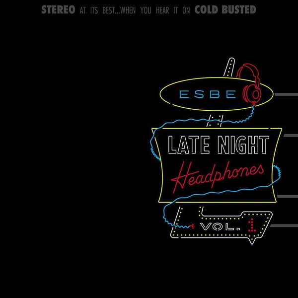 Esbe - Late Night Headphones Vol. 1 (2xLP) Cold Busted
