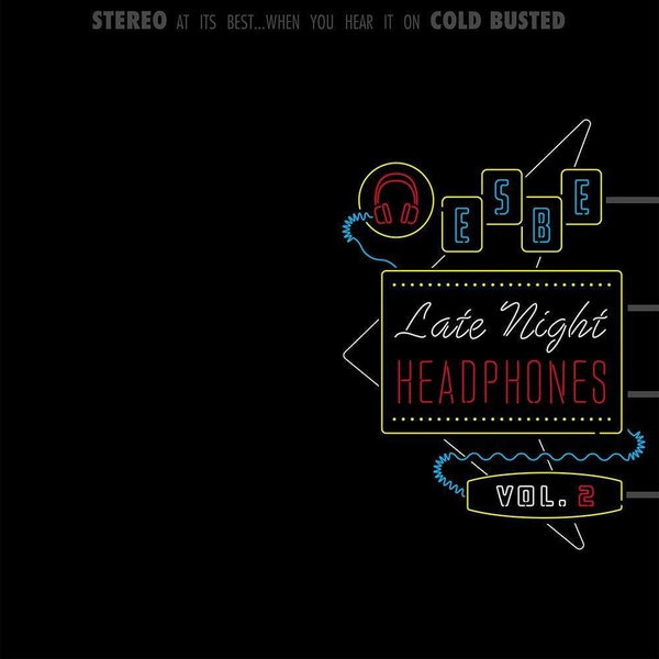 Esbe - Late Night Headphones Vol. 2 (CD) Cold Busted